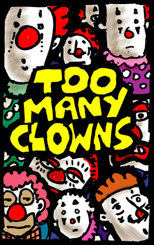 toomanyclowns-color300.jpg